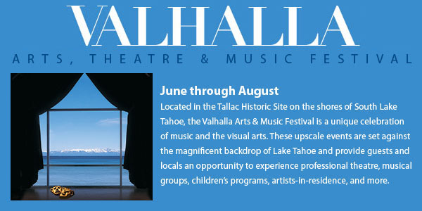 Valhalla Arts Theater and Music Festival Tahoe CA
